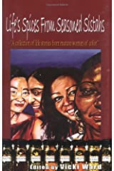 Life's Spices from Seasoned Sistahs: A Collection of Life Stories from Mature Women of Color Paperback