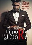 Ti porto nel mio cuore (Italian Edition)