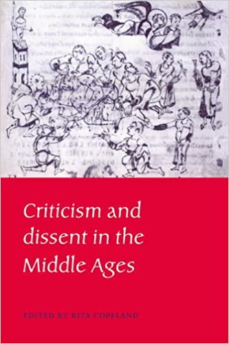 Criticism and Dissent in Middle Ages