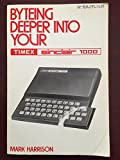 Byteing Deeper into Your Timex Sinclair 1000
