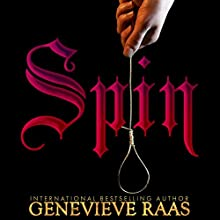 Spin: Spindlewind Trilogy, Book 1 Audiobook by Genevieve Raas Narrated by Kevin E. Green