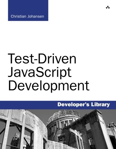Test-Driven JavaScript Development (Developer's Library)