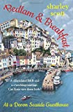Bedlam & Breakfast at a Devon seaside guesthouse: A wonderful and heartwarming contemporary romance