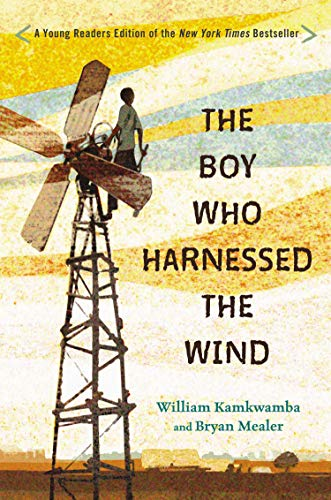 The Boy Who Harnessed the Wind: Young Readers Edition by Dial