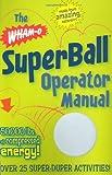 The Wham-O Superball, R. Ubberball, 160433049X