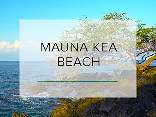 Mauna Kea Beach, Hawaii