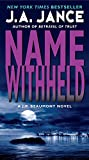 Name Withheld: A J.P. Beaumont Novel