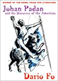 Johan Padan and the Discovery of the Americas, Dario Fo, 0802137776