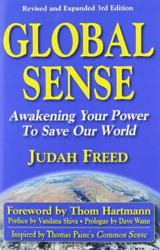 GLOBAL SENSE: Awakening Your Power to Save Our World