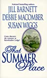 That Summer Place, Jill Barnett and Susan Wiggs, 1551664496