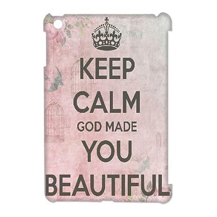 Amazoncom 3d Ipad Mini Case Keep Calm God Made You Beautiful