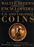 Walter Breen's Complete Encyclopedia of U.S. and Colonial Coins