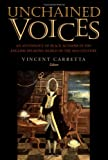 Unchained Voices : An Anthology of Black Authors in the English-Speaking World of the Eighteenth Century, Vincent Carretta, 0813119766
