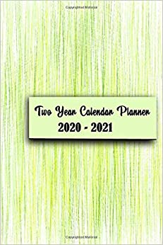 Amazon Com Two Year Calendar Planner 2020 2021 Daily Weekly Monthly Planner Dated With Us Holiday Project Organizer Agenda Diary 9781703645361 Watson Pk Books