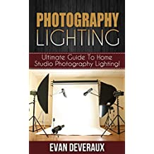 Photography Lighting: Ultimate Guide To Home Studio Photography Lighting!