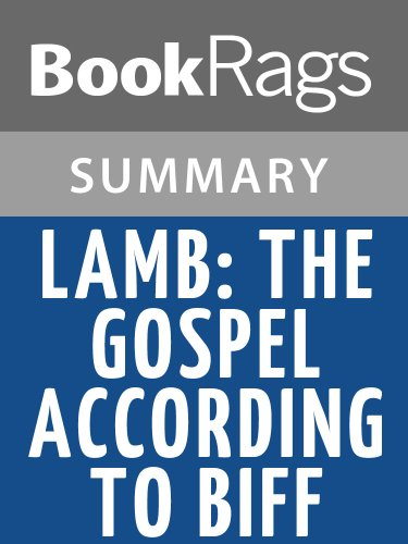 Summary & Study Guide Lamb: The Gospel According to Biff by Christopher Moore (Lamb The Gospel According To Biff Summary)