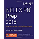 NCLEX-PN Prep 2018: Practice Test + Proven Strategies (Kaplan Test Prep)