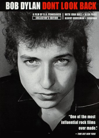 Bob Dylan - Don't Look Back ()