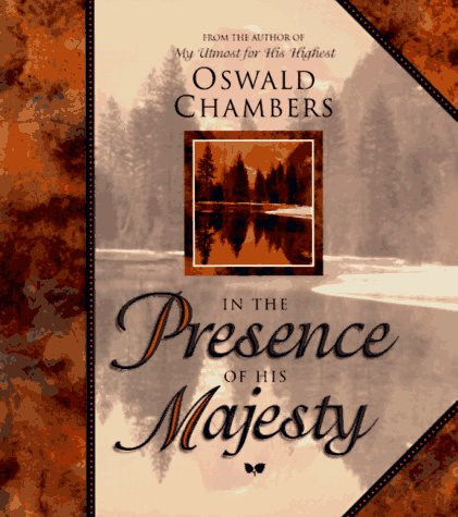 In the Presence of His (Presence Chamber)