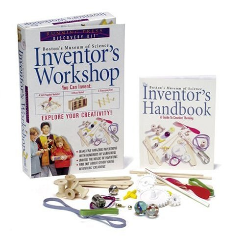 Inventor's Workshop: Boston's Museum Of Science Explore Your Creativity (Running Press Discovery -