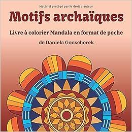 Motifs Archaiques Livre A Colorier Mandalas En Format De