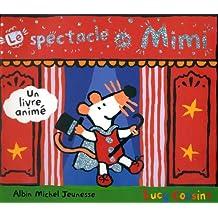 Le spectacle de Mimi - Un livre animé