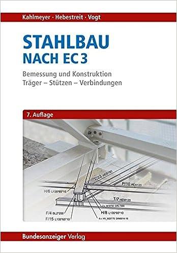 Stahlbau Nach Ec 3 Bemessung Und Konstruktion Träger