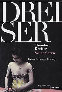Sister Carrie par Dreiser