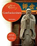Confucianism, Bender Richardson White and Dorothy Hoobler, 1604131071