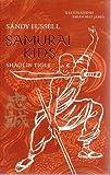 Shaolin Tiger (Samurai Kids)