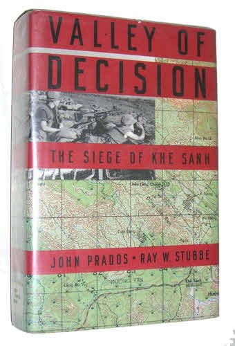 Valley of Decision: The Siege of Khe Sanh by Houghton Mifflin
