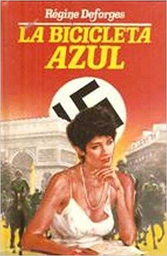 La bicicleta azul (Spanish) Hardcover – 1985