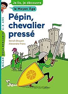 """Afficher """"Pépin, chevalier pressé n° 1"""""""