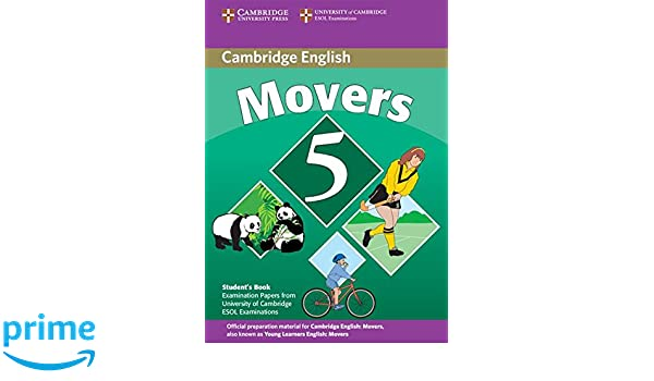 Cambridge young learners english tests movers 5 student book cambridge young learners english tests movers 5 student book examination papers from the university of cambridge esol examinations no fandeluxe Choice Image