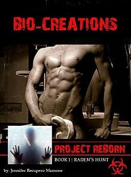 Bio-Creations (Project Reborn Book 1) by [Recupero Mamone, Jennifer]