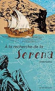 A la recherche de la Serena, Vantal, Anne