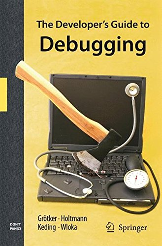 The Developer's Guide to Debugging by Brand: Springer