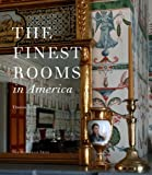 img - for The Finest Rooms in America by Thomas Jayne (2010-11-09) book / textbook / text book