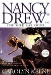 The Wild Cat Crime (Nancy Drew Book 141)