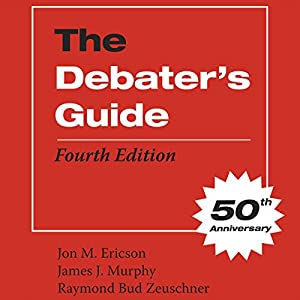 The Debater's Guide, Fourth Edition Audiobook