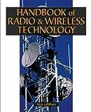 Handbook of Radio and Wireless Technology