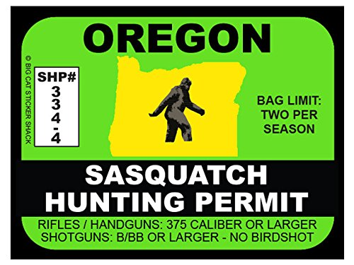 Sasquatch Hunting Permit - OREGON (Bumper Sticker)
