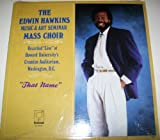 The Edwin Hawkins Music & Art Seminar Mass Choir: recorded ''Live'' at Howard University's Cramton Auditorium, Washington, D.C. - ''That Name''