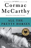download ebook all the pretty horses (the border trilogy, book 1) by mccarthy, cormac (1993) paperback pdf epub