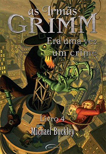 As Irmãs Grimm. Era Uma Vez Um Crime