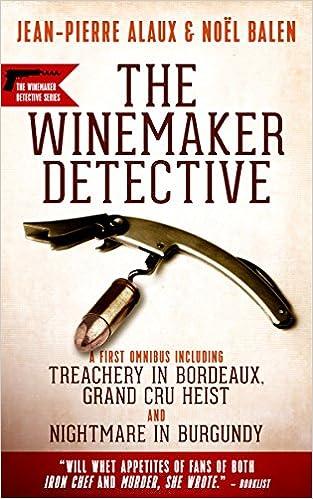 Winemaker Detective Mysteries: An Omnibus