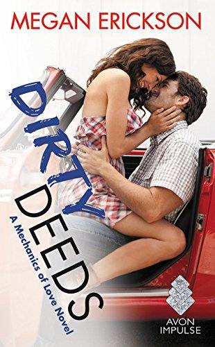 Dirty Deeds Mechanics Love Novel