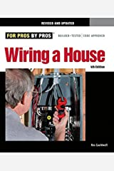 Wiring a House: 5th Edition (For Pros By Pros) by Rex Cauldwell (2010-01-05) Paperback