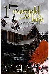 17 Marigold Lane by R. M. Gilmore (2015-08-31) Paperback