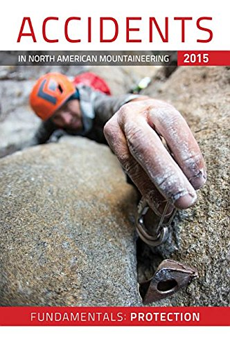 Accidents in North American Mountaineers Books 2015 (Accidents in North American Mountaineering)